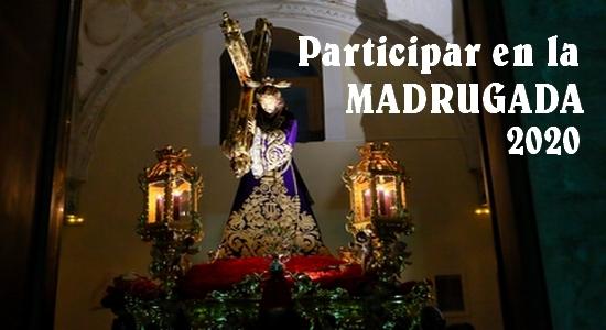 PARTICIPAR EN LA MADRUGADA 2020