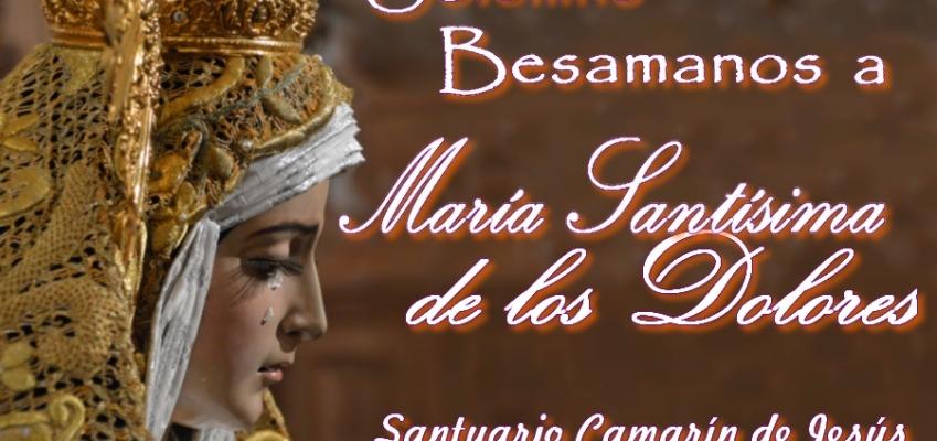Besamanos a María Santísima de los Dolores